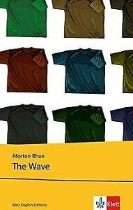 The Wave. Text and Study Aids von Morton Rhue | Buch | Zustand akzeptabel