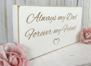Dad Gift Friend Sign Plaque Free Standing Vintage White Wooden Shabby & Chic