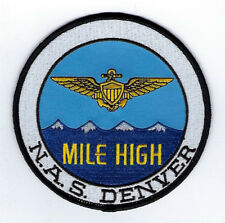 NAS DENVER PATCH US NAVY VETERAN NAVAL AIR STATION MILE HIGH WING PIN UP WOW