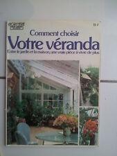 Comment choisir votre VERANDA ( hors série Mon Jardin ma maison 1982 )