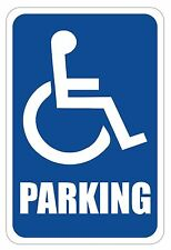 "Handicap Parking Sign 12"" x 8"" Heavy Gauge Aluminum Signs"
