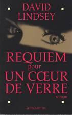 REQUIEM POUR UN COEUR DE VERRE / DAVID LINDSEY/A.MICHEL