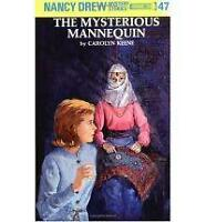 Nancy Drew 47: the Mysterious Mannequin by Keene, Carolyn