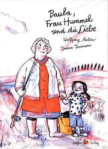 Paula, Frau Hummel und die Liebe ( Wolfgang Mahlow, Dorina Tessmann)