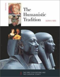 Humanistic The First Civilizations and the Classical Legacy Gloria Fiero 4th Ed.