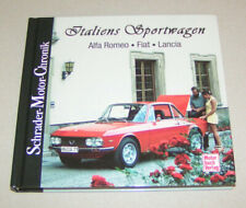 Alfa Romeo - Fiat - Lancia | Sportwagen aus Italien | Schrader Motor Chronik