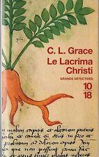 """C.L. Grace - """"Le Lacrima Christi"""" - Livre  - édition 10/18"""