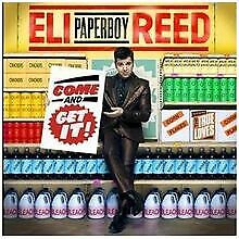 """Come and Get It von Reed,Eli """"Paperboy"""" 