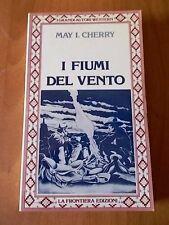 GRANDI AUTORI WESTERN 49 May I. Cherry I FIUMI DEL VENTO La Frontiera 1985