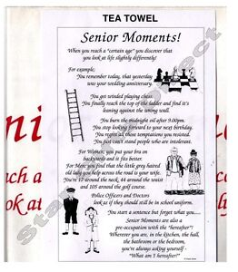 TEA TOWEL SENIOR MOMENTS! NEW Funny Old Age Birthday *SENT BY RM 1ST CLASS POST*