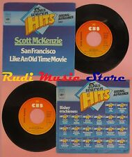 LP 45 7'' SCOTT McKENZIE San francisco Like an old time movie 1978 no cd mc dvd