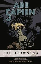 Abe Sapien: The Drowning: By Mike Mignola, Jason Shawn Alexander