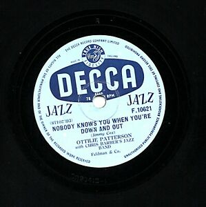 OTTILIE PATTERSON 78  NOBODY KNOWS YOU WHEN YOU'RE DOWN & OUT  DECCA F 10621 E-