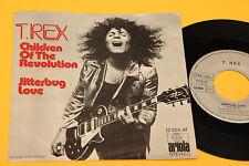 "T REX 7"" CHILDREN OF THE REVOLUTION 1°ST ORIG GERMANY 1972 EX"