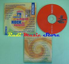 CD 75 MINUTI ROCK MOMENTO compilation PROMO 2004 FIREWATER DELAYS ORANGER  (C24)