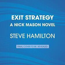 Exit Strategy : A Nick Mason Novel by Steve Hamilton (2017, Paperback, Large...