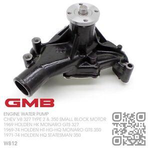 GMB ENGINE WATER PUMP CHEV V8 350 SMALL BLOCK [HOLDEN HT-HG-HQ MONARO GTS 350]