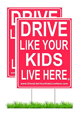 Drive Like Your Kids Live Here Yard Sign - Slow Down Children at Play Reminder