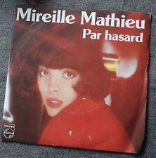 Mireille Mathieu, par hasard / le village oublié, SP - 45 tours