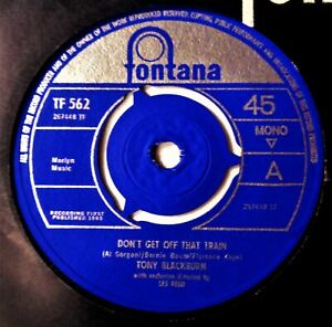 TONY BLACKBURN Don't Get Off That Train VINYL 45 UK Fontana Record 1965 Pop Beat