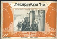 Le spedizioni d'oltre mare,Lucio Silla Cantù,La Marina Italiana ,1918  R