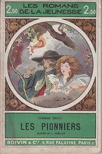 C1 Fenimore COOPER Les PIONNIERS Illustre BOMBLED Bas de Cuir WESTERN 1925