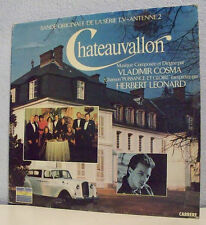 "33T CHATEAUVALLON Série Film TV Disque LP 12"" V. COSMA Herbert LEONARD -CARRERE"