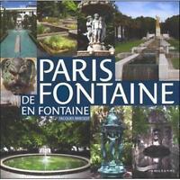 Paris de fontaine en fontaine - Jacques Barozzi  - Parigramme