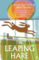 The Leaping Hare by George Ewart Evans 9780571336050 | Brand New