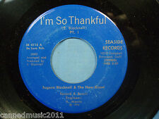Eugene Blacknell & The New Breed:  I'm So Thankful / part 2 45 [Unplayed Copy]