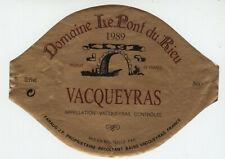 Wine label vacqueyras 1989 Domaine le pont du rieu