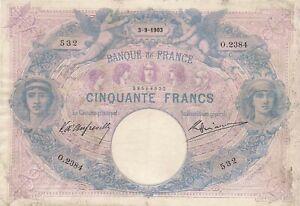 Billet de 50 f. bleu & rose du 3/9/1903 O.2384 date très rare très beau vu l'âge
