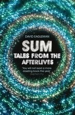 Sum: Tales from the Afterlives,David Eagleman- 9781847674289