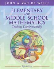 Elementary and Middle School Mathematics : Teaching Developmentally by John A. …