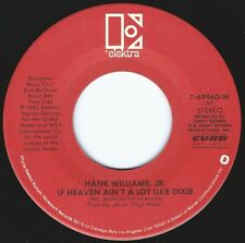 HANK WILLIAMS JR If Heaven Ain't A Lot Like Dixie ((**NEW 45**)) from 1982
