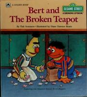 Bert and the Broken Teapot by Sommers, Tish