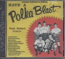 "HANK HALLER  ""Have a Polka Blast""  NEW SEALED POLKA CD  1 of last 4 left !!!"