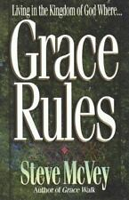 Grace Rules: Living in the Kingdom of God Where..., McVey, Steve, Good Condition