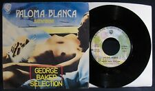 GEORGE BAKER SELECTION~Paloma Blanca-Rare Italy Import Nude Picture Sleeve & 45