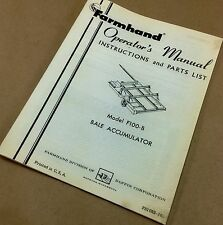 FARMHAND F100-B BALE ACCUMULATOR OPERATORS INSTRUCTION MANUAL PARTS LIST CATALOG