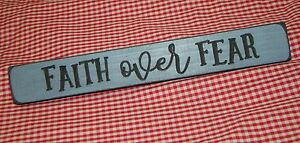 FAITH OVER FEAR ~Engraved Inspirational Country Sign Block Distressed