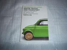 Green Travel and Transport (The Greeniology Series) By Tanya Ha Book