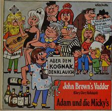 """Adam e la Micky 's-John Brown' s Vadder-il nackische lorchen single 7"""" (i790)"""