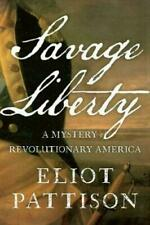Savage Liberty by Eliot Pattison #4384