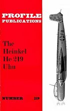 HEINKEL He 219 UHU: PROFILE #219/ 24 + 9 PAGES + A3 FOLDOUT/ NEW PRINT FACSIMILE