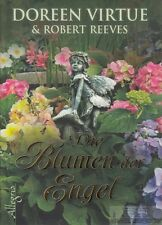Die Blumen der Engel: Virtue, Doreen; Reeves, Robert