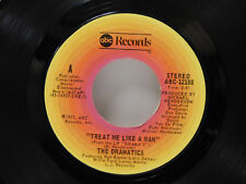 The Dramatics 45 Treat Me Like A Man / I Was The Life Of The Party ~ ABC M-