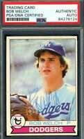 Bob Welch PSA DNA Coa Autograph 1979 Topps Rookie Hand Signed