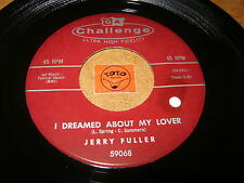 JERRY FULLER - I DREAMED ABOUT MY LOVER - TWO LOVES HAVE - LISTEN / MOD POPCORN