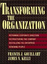 Transforming the Organization-Francis J. Gouillart, James N. Kelly